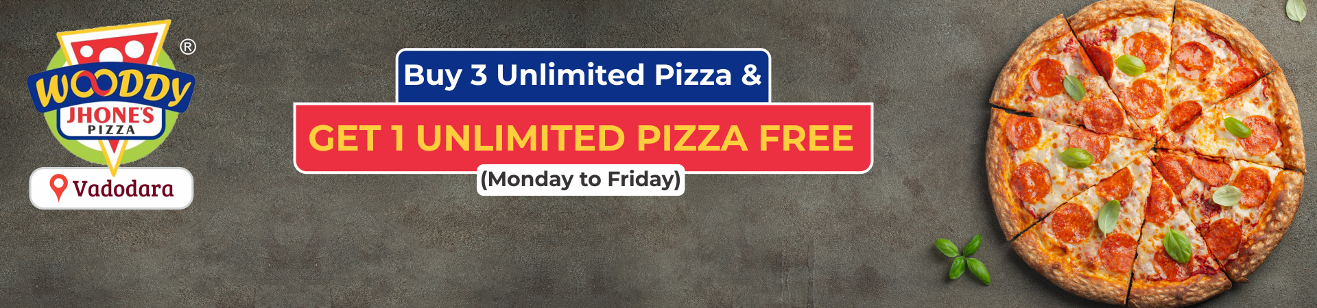 Buy 3 Unlimited Pizza & Get 1 Unlimited Pizza Free (Monday to Friday)